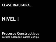 Clase Inaugural Nivel I