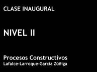 Clase Inaugural Nivel II